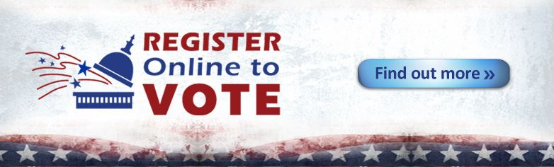 Register online to vote. Find out more.